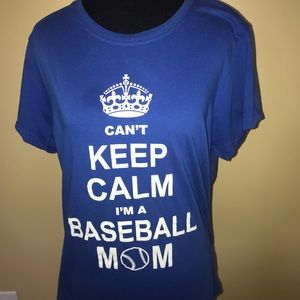 Can't Keep Calm I'm A Baseball Mom T-shirt Sz XL